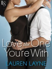 Review: Love The One You're With by Lauren Layne