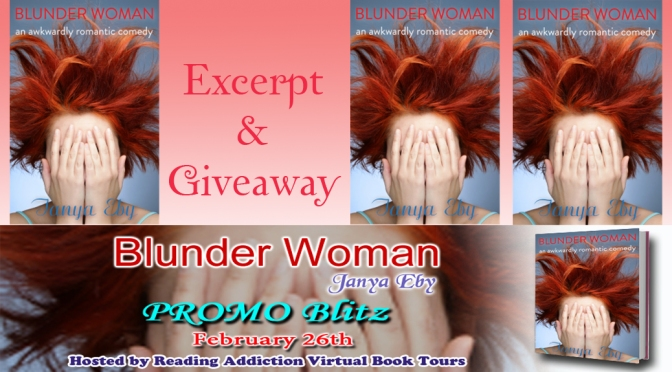 Excerpt & Giveaway: BLUNDER WOMAN by Tanya Eby