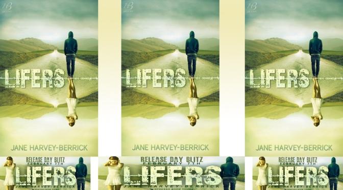 Blurb & Giveaway: LIFERS by Jane Harvey-Berrick