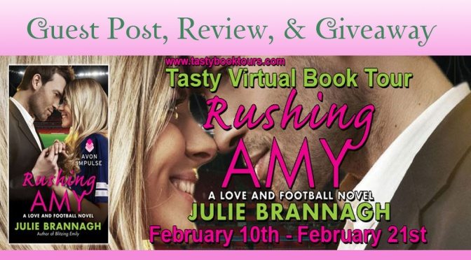 Guest Post, Review, & Giveaway: RUSHING AMY by Julie Brannagh