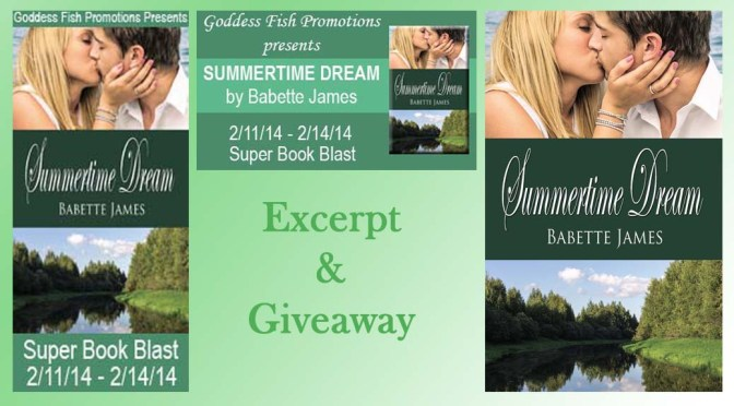 Excerpt & Giveaway: SUMMERTIME DREAM by Babette James