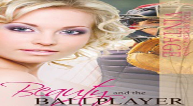 Excerpt & Giveaway: BEAUTY AND THE BALLPLAYER by Arlene Hittle