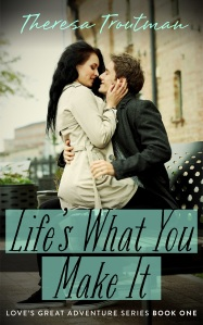 Cover ~ Life's What You Make It