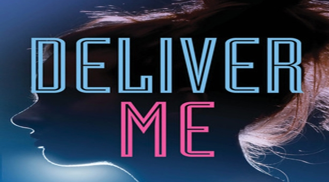 Excerpt & Giveaway: DELIVER ME by Kate Jarvik Birch