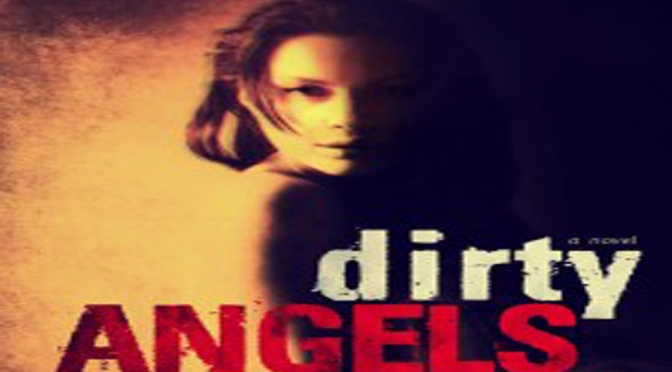 Release Day Blast & Excerpt: DIRTY ANGELS by Karina Halle