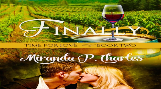 Excerpt & Giveaway: FINALLY by Miranda P. Charles