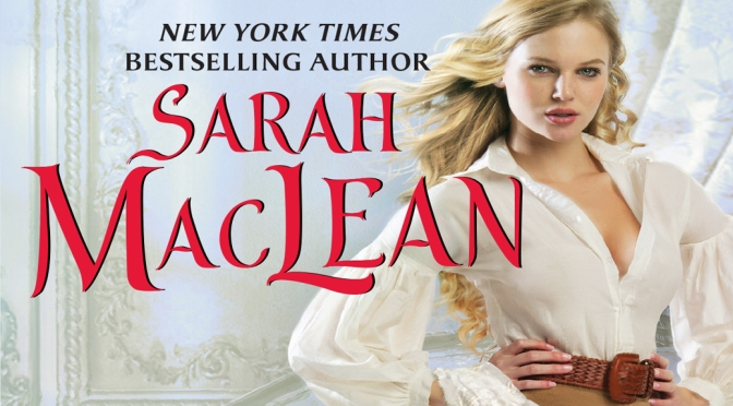 Review, Excerpt, & Giveaway: NEVER JUDGE A LADY BY HER COVER by Sarah MacLean