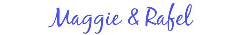 maggie & rafel