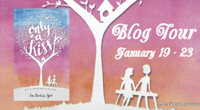 Guest Post & Giveaway: ONLY A KISS by Ines Bautista-Yao