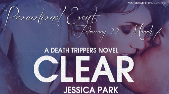 Release Day Blast w/ Excerpt: CLEAR by Jessica Park