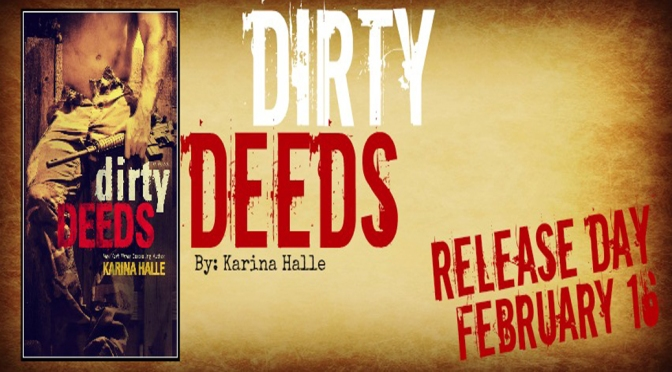 Release Day Blast w/ Excerpt: DIRTY DEEDS by Karina Halle