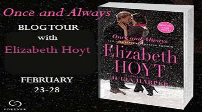 Excerpt & Giveaway: ONCE AND ALWAYS by Elizabeth Hoyt (as Julia Harper)