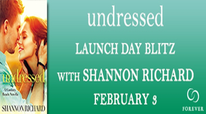 Guest Post (Top 5 List) & Excerpt: UNDRESSED by Shannon Richard