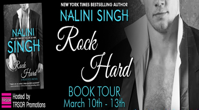 e-ARC Review, Excerpt, & Giveaway: ROCK HARD by Nalini Singh
