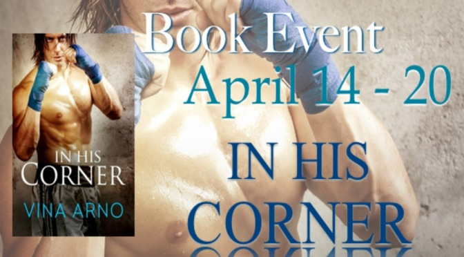 Promo & Giveaway: IN HIS CORNER by Vina Arno
