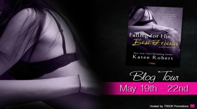 e-ARC Review: FALLING FOR HIS BEST FRIEND by Katee Robert