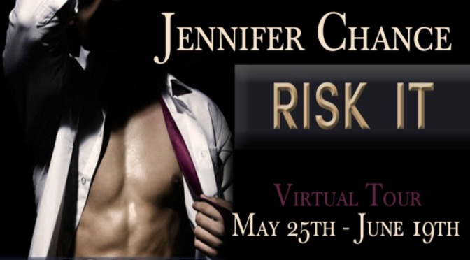 Excerpt & Giveaway: RISK IT by Jennifer Chance