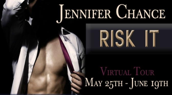 Excerpt & Giveaway: RISK IT by Jennifer Chance