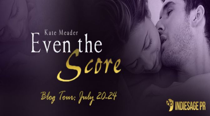 e-ARC Review & Giveaway: EVEN THE SCORE by Kate Meader