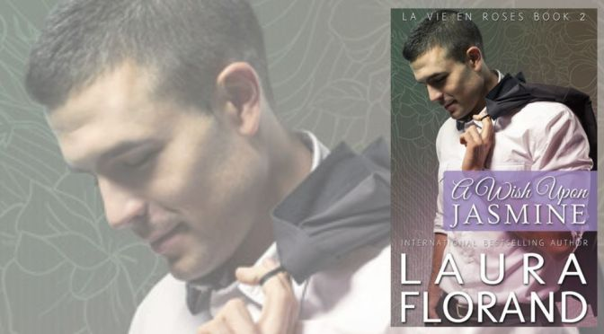 e-ARC Review: A WISH UPON JASMINE by Laura Florand