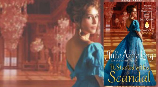 e-ARC Review: IT STARTED WITH A SCANDAL by Julie Anne Long