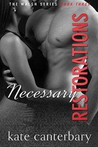 necessary restorations