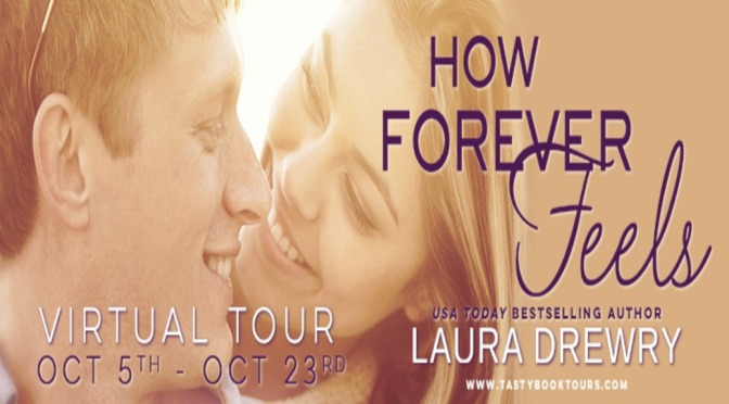 e-ARC Review & Giveaway: HOW FOREVER FEELS by Laura Drewry