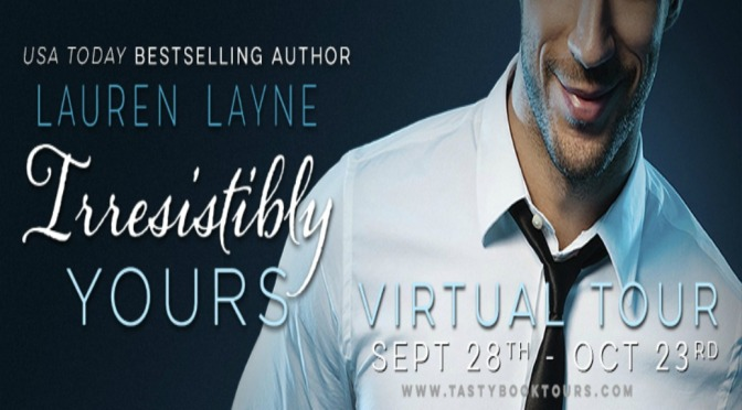 e-ARC Review & Giveaway: IRRESISTIBLY YOURS by Lauren Layne